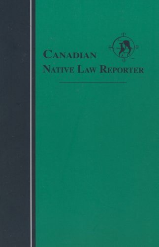 Canadian Native Law Reporter