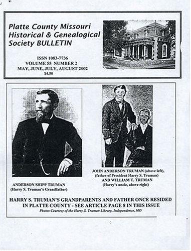 Platte County Missouri Historical & Genealogical Society Bul