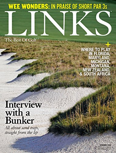Links Magazine : the Best of Golf – 2 Year