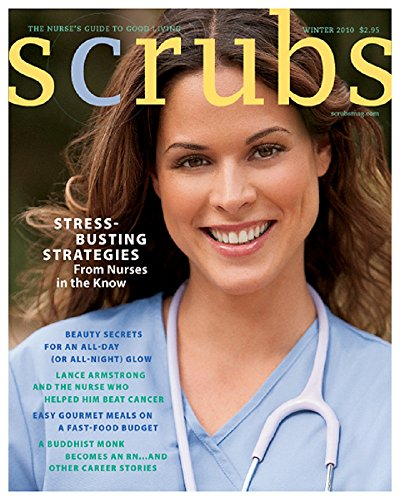 "Scrubs, the first-ever lifestyle magazine for nurses, is the ultimate ""Nurse'."