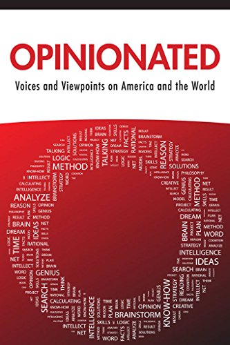 Opinionated: Voices and Viewpoints on America and the World